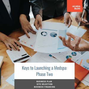 Phase 2 of Keys to Launching a Medspa